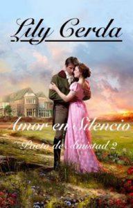 Amor en Silencio: Pacto de Amistad II – Lily Cerda [ePub & Kindle]