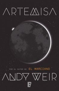 Artemisa – Andy Weir [ePub & Kindle]