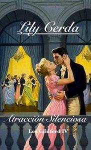 Atracción Silenciosa: Lord Albert Guilford (Los Guilford nº 4) – Lily Cerda [ePub & Kindle]