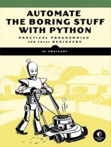 Automate the Boring Stuff with Python: Practical Programming for Total Beginners – Al Sweigart [ePub & Kindle] [English]