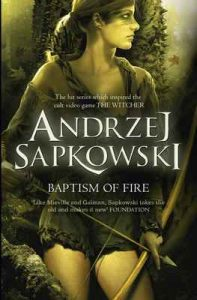 Baptism of Fire (The Witcher) – Andrzej Sapkowski, David French [ePub & Kindle] [English]