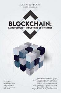 Blockchain: la revolución industrial de internet – Alexander Preukschat [ePub & Kindle]
