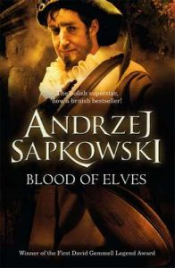 Blood of Elves (The Witcher) – Andrzej Sapkowski [ePub & Kindle] [English]