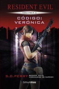 Código Verónica: Resident Evil Vol.6 – S.D. Perry [ePub & Kindle]