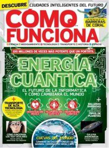 Cómo Funciona España n° 67 – Marzo-Abril, 2017 [PDF]