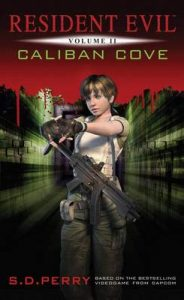 Caliban Cove (Resident Evil) – S.D. Perry [ePub & Kindle] [English]