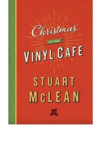 Christmas at the Vinyl Cafe – Stuart McLean [ePub & Kindle] [English]