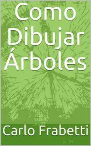 Como Dibujar Árboles – Carlo Frabetti [ePub & Kindle]
