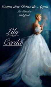 Como Dos Gotas de Agua. (Los Guildford nº 3) – Lily Cerda [ePub & Kindle]
