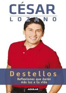 Destellos – César Lozano [ePub & Kindle]