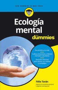 Ecología mental para Dummies – Félix Torán Martí [ePub & Kindle]