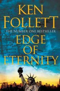 Edge of Eternity (The Century Trilogy, Book 3) – Ken Follett [ePub & Kindle] [English]