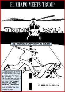 El Chapo Meets Trump – Helen Telila [ePub & Kindle] [English]