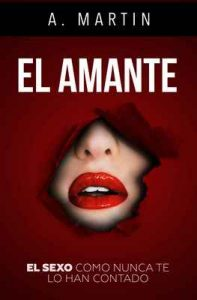 El amante – A. Martin [ePub & Kindle]