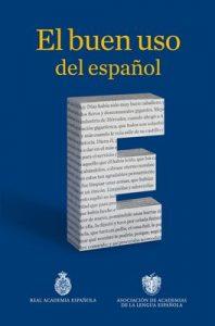 El buen uso del español – Real Academia Española [ePub & Kindle]