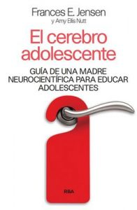 El cerebro adolescente – F. E. Jensen, Roc Filella [ePub & Kindle]