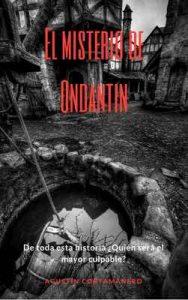 El misterio de Ondantin – Agustín Cortamanero [ePub & Kindle]