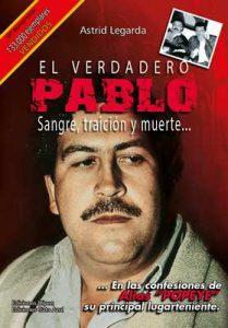 El verdadero Pablo: sangre, traición y muerte – Astrid Legarda [ePub & Kindle]