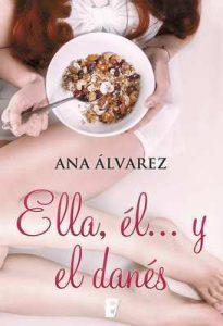 Ella, él… y el danés – Ana Álvarez [ePub & Kindle]