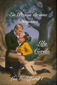 En Busca de una Duquesa (Los Guildford nº 1) – Lily Cerda [ePub & Kindle]