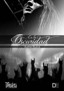 En la oscuridad (Saga Indomable) – Kattie Black [ePub & Kindle]