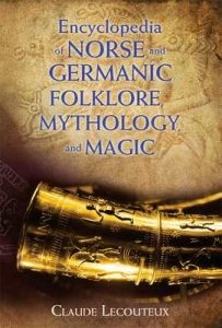 Encyclopedia of Norse and Germanic Folklore, Mythology, and Magic – Claude Lecouteux [ePub & Kindle] [English]