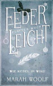 FederLeicht.Wie Nebel im Wind (FederLeichtSaga 5) – Marah Woolf, Carolin Liepins [ePub & Kindle] [German]