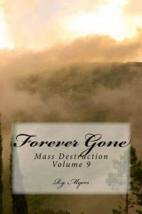 Forever Gone (Mass Destruction Book 9) – R.g. Myers [ePub & Kindle] [English]