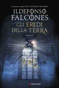 Gli eredi della terra – Ildefonso Falcones, M. Uberti-Bona [ePub & Kindle] [Italian]