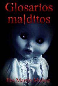 Glosarios malditos – Eba Martín Muñoz [ePub & Kindle]