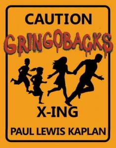 Gringobacks: Movement of the people (Rover All Over Adventure Series Book 1) – Paul Kaplan [ePub & Kindle] [English]