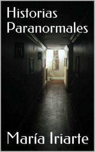 Historias paranormales – María Iriarte [ePub & Kindle]