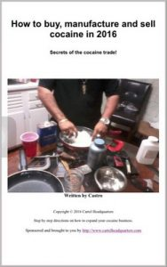 How to buy, manufacture and sell cocaine in 2016: Secrets of the cocaine trade! – Castro [ePub & Kindle] [English]