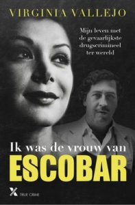 Ik was de vrouw van escobar – Virginia Vallejo [ePub & Kindle] [Dutch]