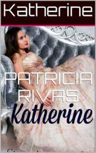 Katherine – Patricia Rivas [ePub & Kindle]