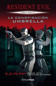 La Conspiración Umbrella: Resident Evil Vol.1 – S.D. Perry [ePub & Kindle]