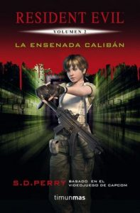 La Ensenada Calibán: Resident Evil Vol.2 – S.D. Perry [ePub & Kindle]
