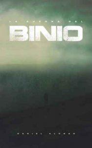 La Guerra Del Binio – Daniel Alonso Hernández [ePub & Kindle]