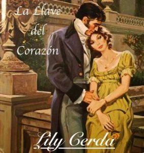 La Llave del Corazón: El Marqués de Grafthon – Lily Cerda [ePub & Kindle]