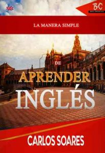 La Manera Simple De Aprender Inglés – Carlos Soares [ePub & Kindle]