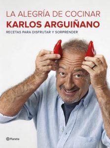 La alegría de cocinar – Karlos Arguiñano [ePub & Kindle]