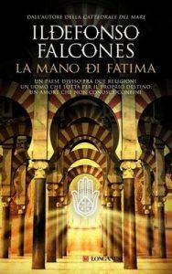 La mano di Fatima (La Gaja scienza) – Ildefonso Falcones, N. Di Girolamo [ePub & Kindle] [Italian]