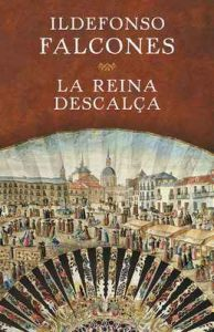 La reina descalça – Ildefonso Falcones [ePub & Kindle] [Catalán]