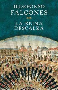 La reina descalza – Ildefonso Falcones [ePub & Kindle]