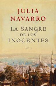 La sangre de los inocentes – Julia Navarro [ePub & Kindle]