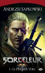 Le Dernier Voeu: Sorceleur, T1 – Andrzej Sapkowski [ePub & Kindle] [French]