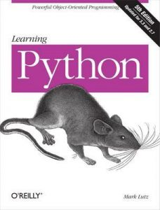 Learning Python: Powerful Object-Oriented Programming – Mark Lutz [ePub & Kindle] [English]