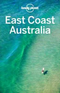 Lonely Planet East Coast Australia (Travel Guide) – Lonely Planet [ePub & Kindle] [English]