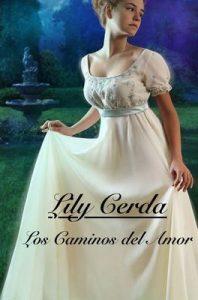 Los Caminos del Amor – Lily Cerda [ePub & Kindle]