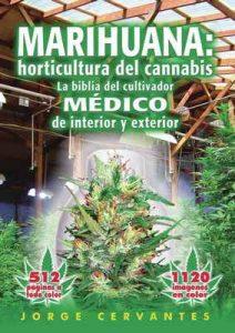 Marihuana: horticultura del cannabis La biblia del cultivador MÉDICO de interior y exterior – Jorge Cervantes [ePub & Kindle]